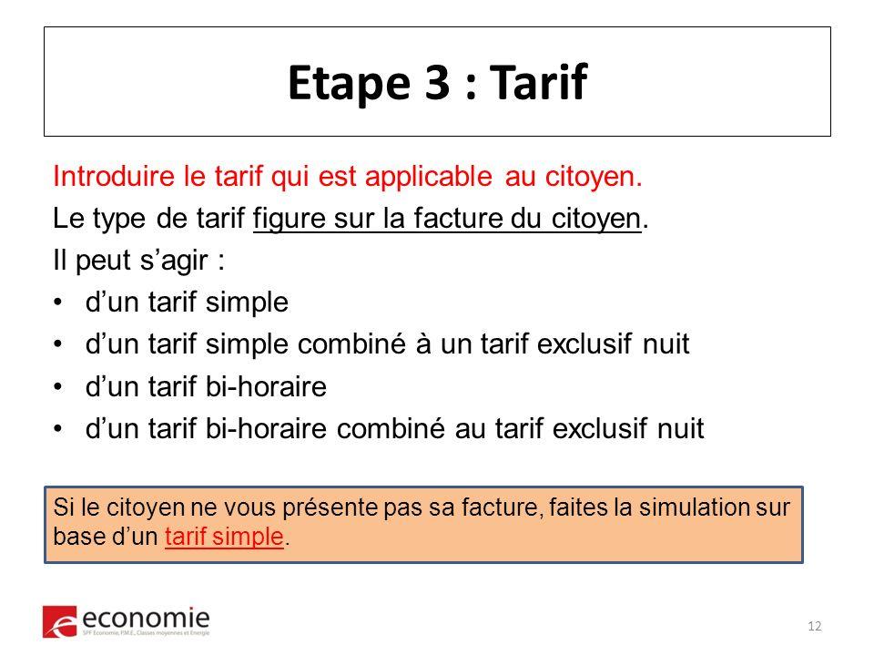 Etape 3 : Tarif Introduire le tarif qui est applicable au citoyen.
