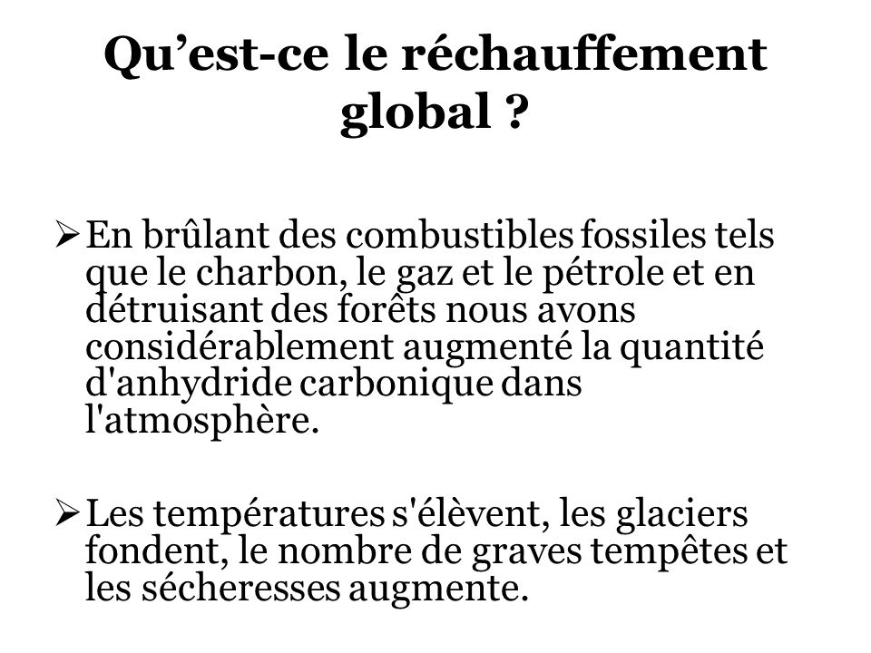 Quest-ce le réchauffement global .