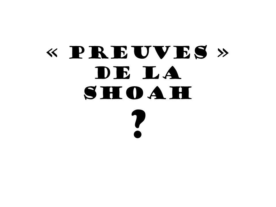 « PREUVES » de la SHOAH ?