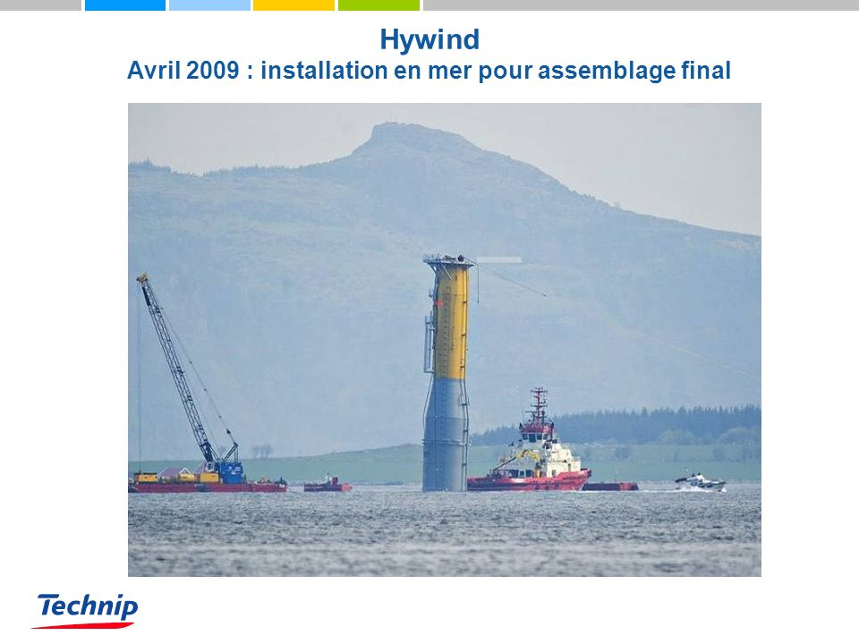 Hywind Avril 2009 : installation en mer pour assemblage final