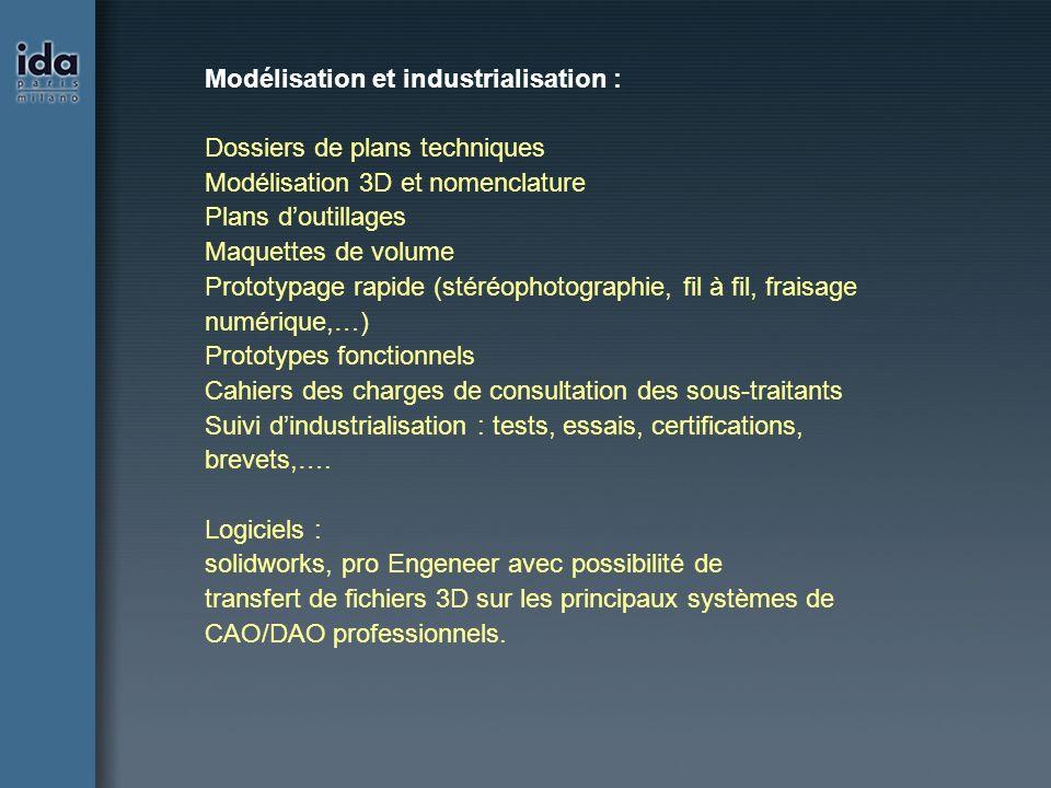 Modélisation et industrialisation : Dossiers de plans techniques Modélisation 3D et nomenclature Plans doutillages Maquettes de volume Prototypage rap