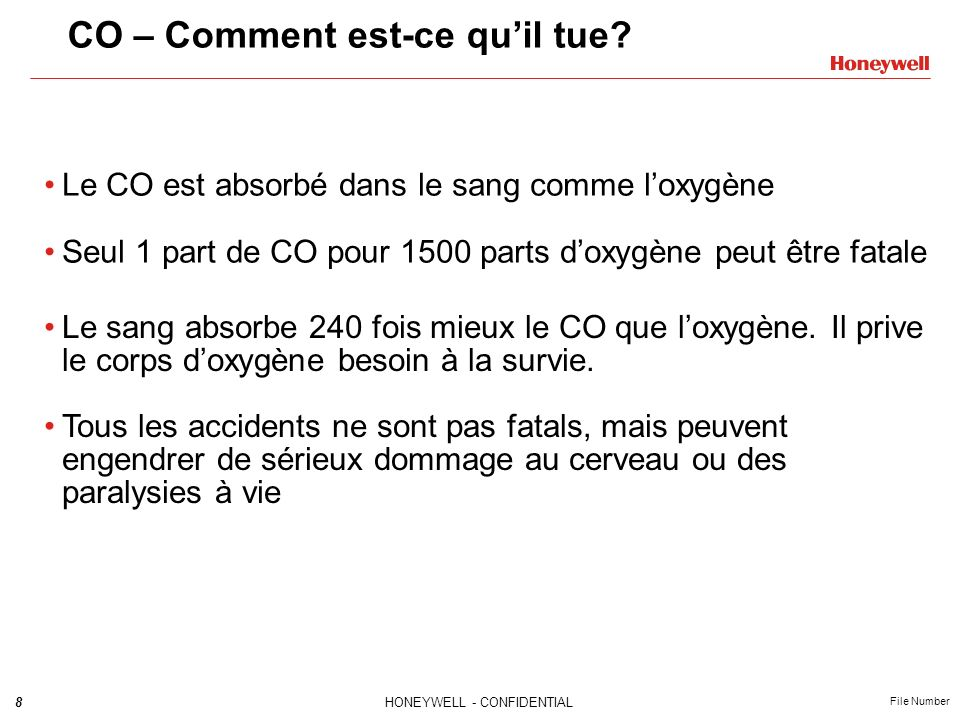 8HONEYWELL - CONFIDENTIAL File Number CO – Comment est-ce quil tue.