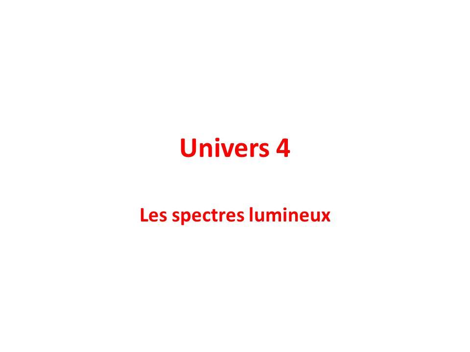 Univers 4 Les spectres lumineux
