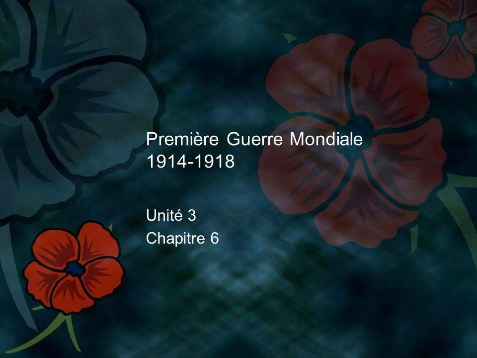 Première Guerre Mondiale 1914-1918 Unité 3 Chapitre 6
