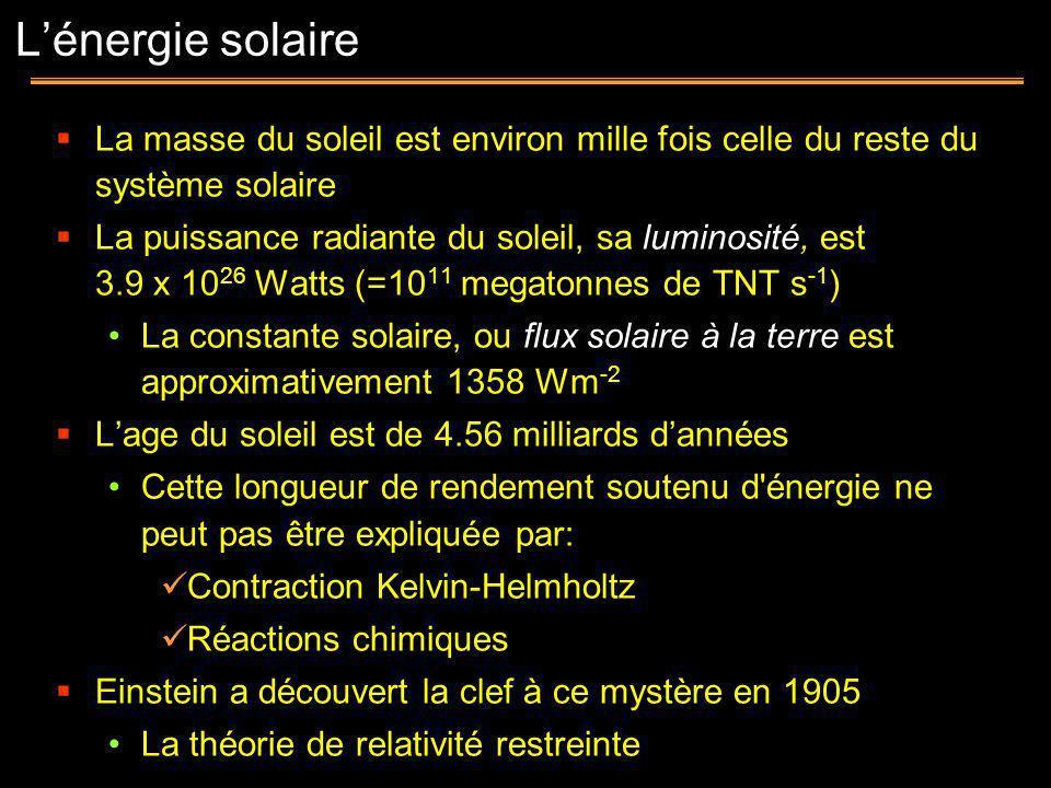 La masse du soleil est environ mille fois celle du reste du système solaire La puissance radiante du soleil, sa luminosité, est 3.9 x 10 26 Watts (=10