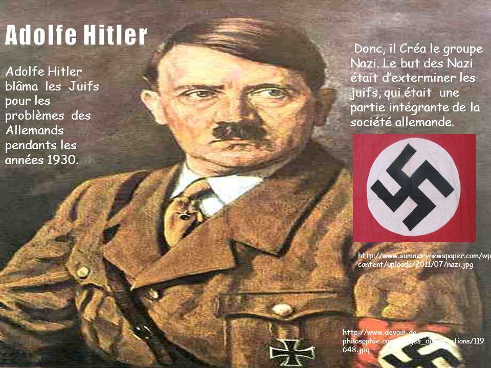 Adolfe Hitler blâma les Juifs pour les problèmes des Allemands pendants les années 1930. http://www.devoir-de- philosophie.com/images_dissertations/11