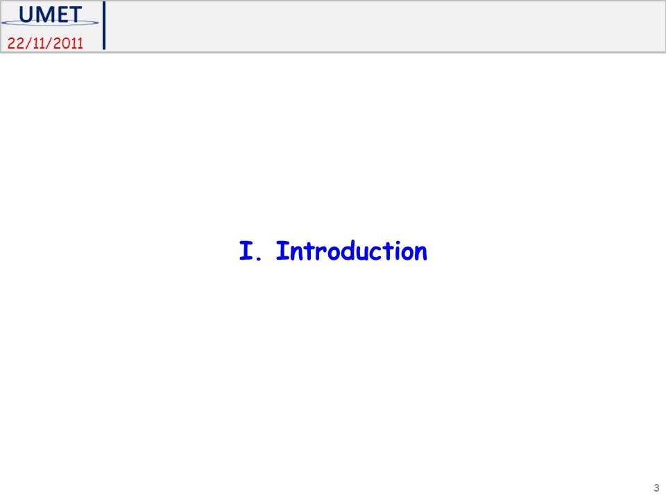 22/11/2011 I. Introduction 3