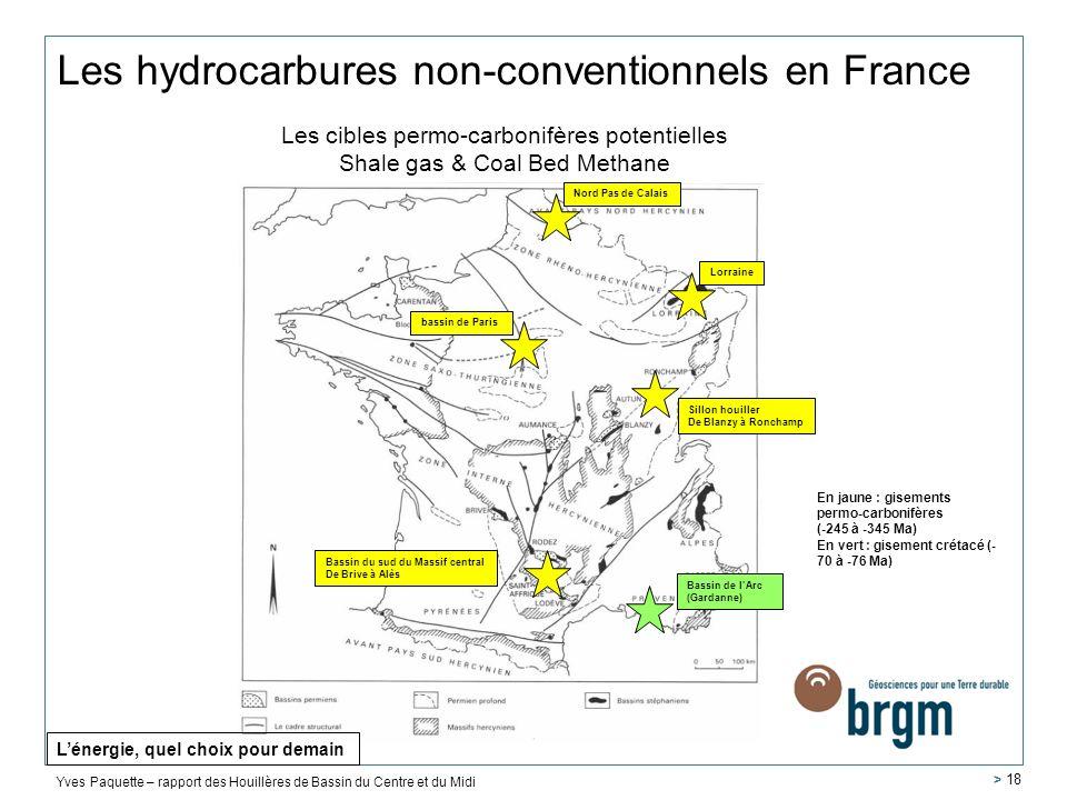 Les cibles permo-carbonifères potentielles Shale gas & Coal Bed Methane Yves Paquette – rapport des Houillères de Bassin du Centre et du Midi Lorraine