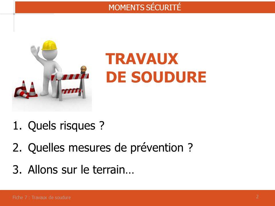 33 TRAVAUX DE SOUDURE : quels risques .