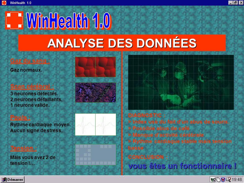 19:50 WinHealth 1.0 ANALYSE DES DONNÉES Gaz du sang : Gaz normaux.