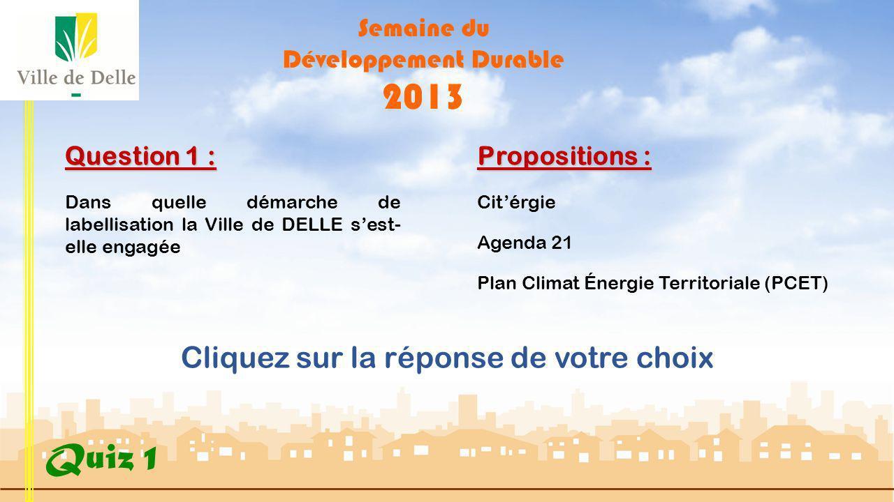 Semaine du Développement Durable 2013 Quiz 1 Démarrer