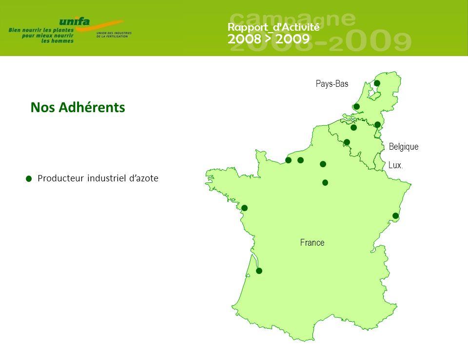 Rapport_dActivité 2008 > 2009 France Belgique Pays-Bas Lux.
