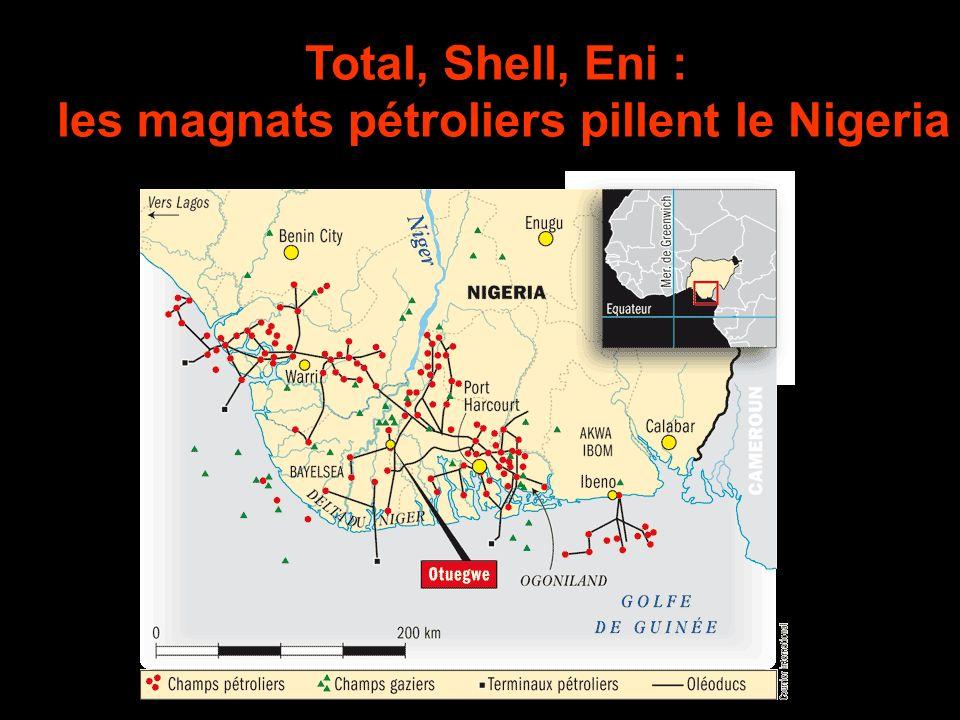 Total, Shell, Eni : les magnats pétroliers pillent le Nigeria