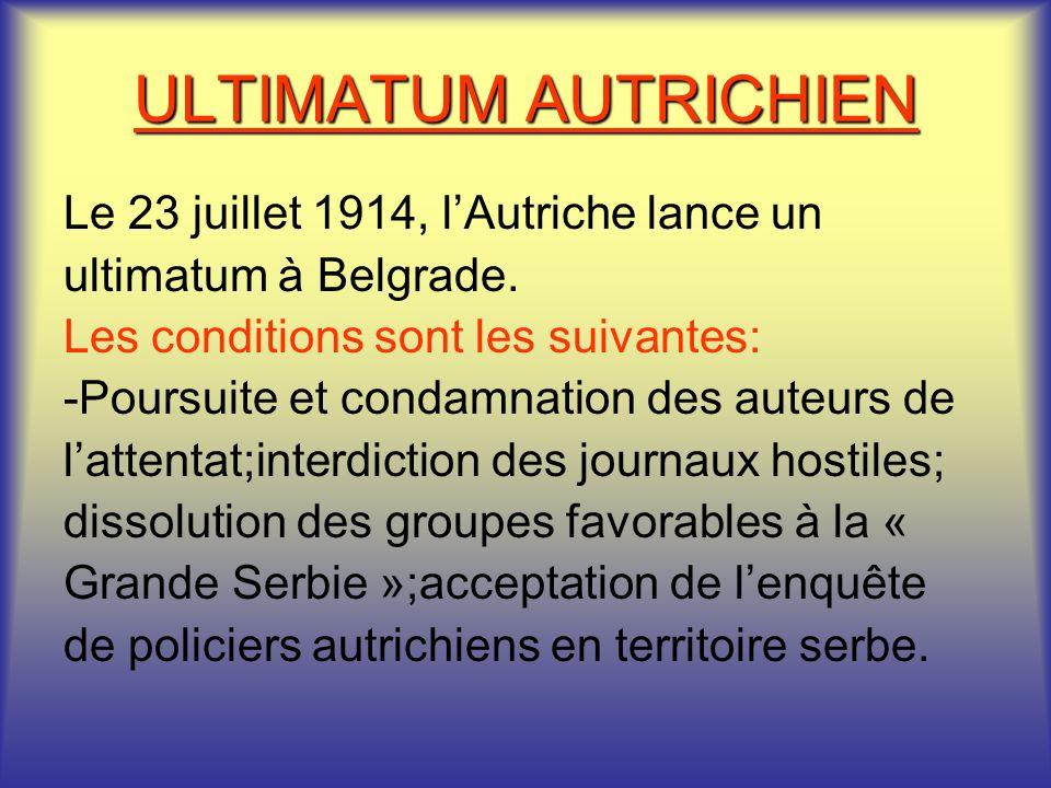 Le prétexte parfait François Joseph, empereur dAutriche Hongrie se saisit de cet événement pour tenter déliminer la Serbie. LAllemagne de Guillaume II