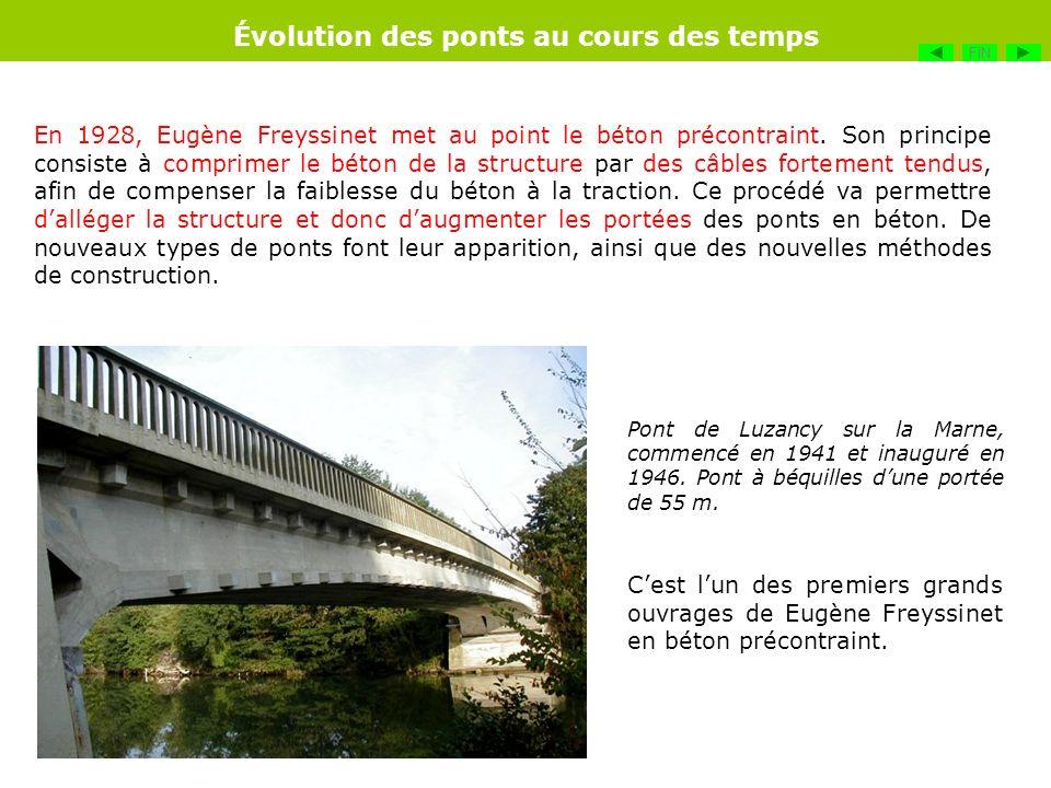 En 1928, Eugène Freyssinet met au point le béton précontraint. Son principe consiste à comprimer le béton de la structure par des câbles fortement ten