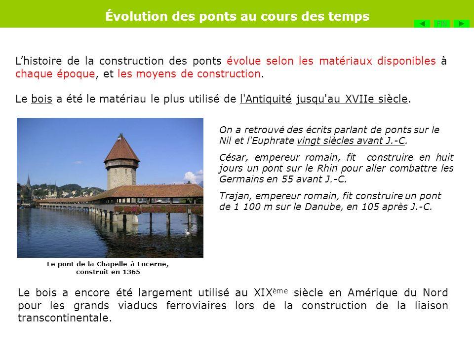 Lhistoire de la construction des ponts évolue selon les matériaux disponibles à chaque époque, et les moyens de construction. Le bois a été le matéria
