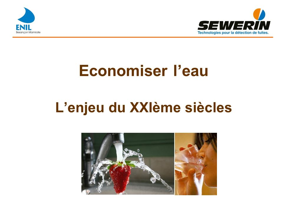 Economiser leau Lenjeu du XXIème siècles