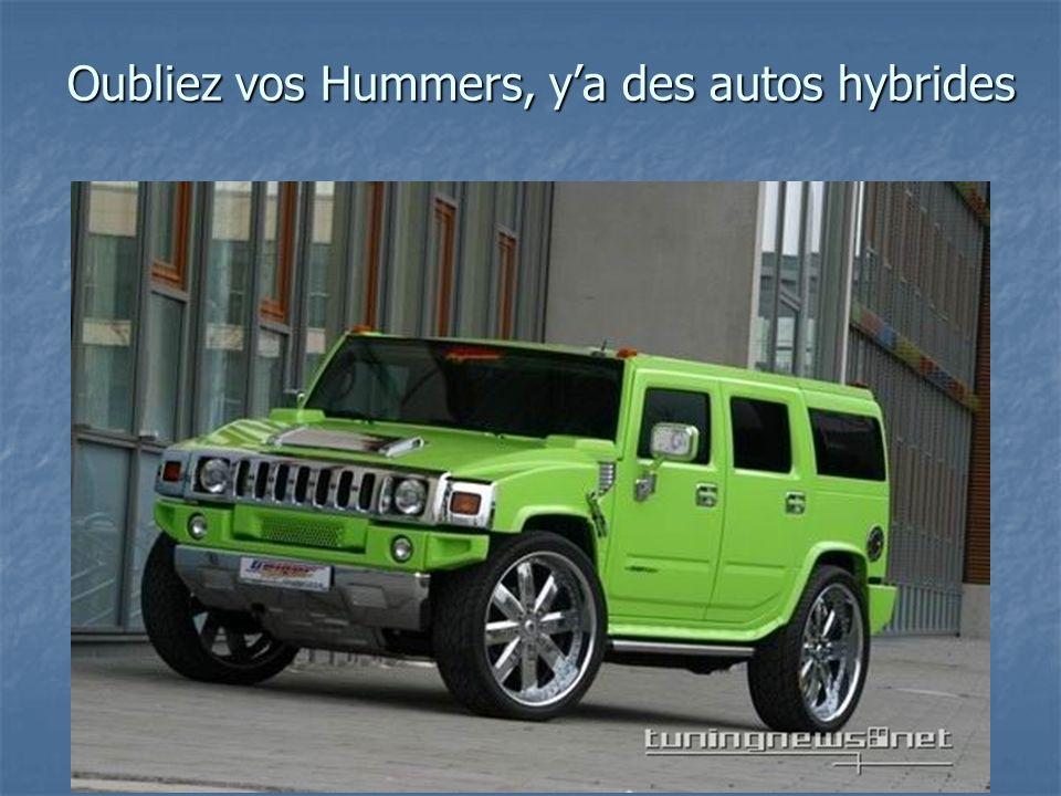 Oubliez vos Hummers, ya des autos hybrides