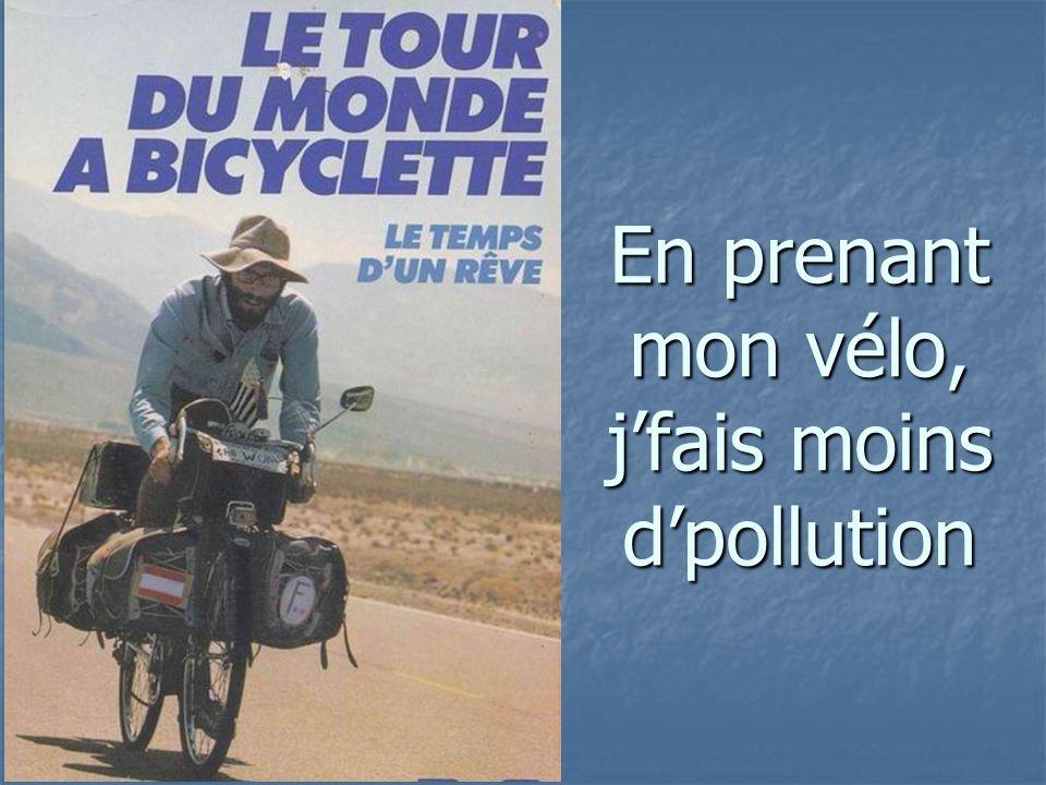 En prenant mon vélo, jfais moins dpollution