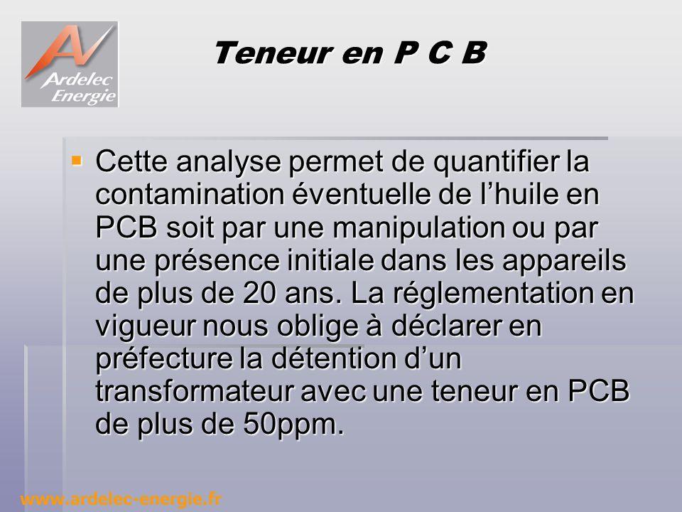 Teneur en P C B Cette analyse permet de quantifier la contamination éventuelle de lhuile en PCB soit par une manipulation ou par une présence initiale