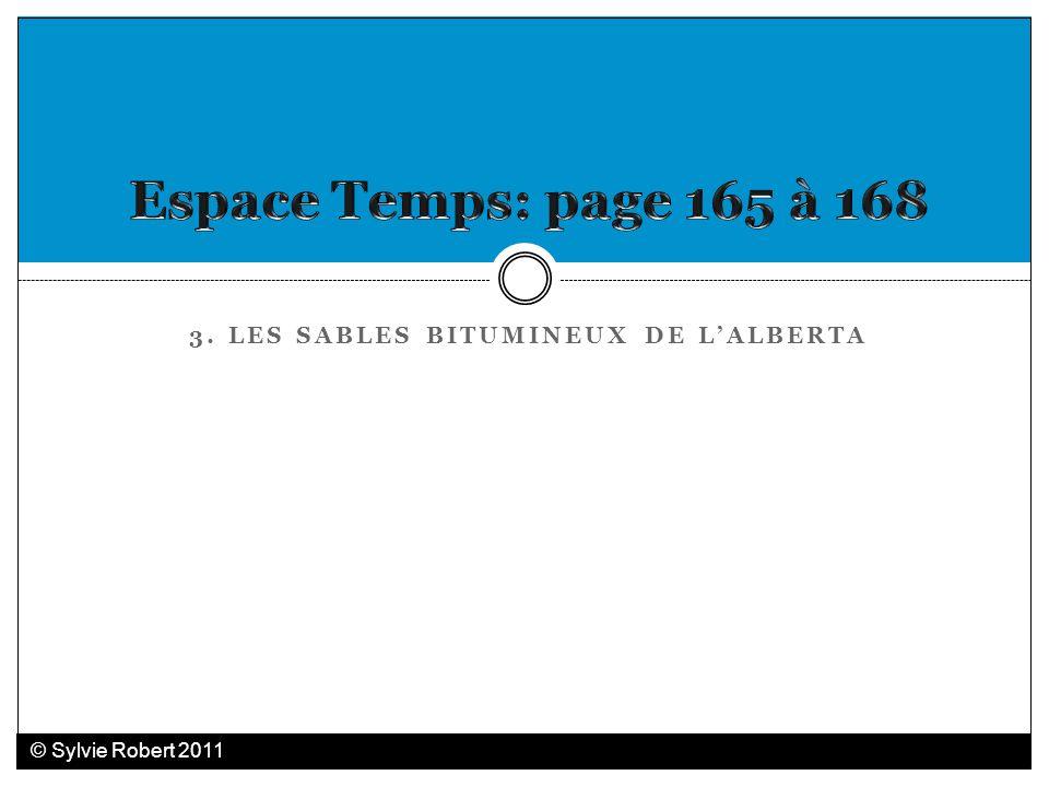 3. LES SABLES BITUMINEUX DE LALBERTA © Sylvie Robert 2011