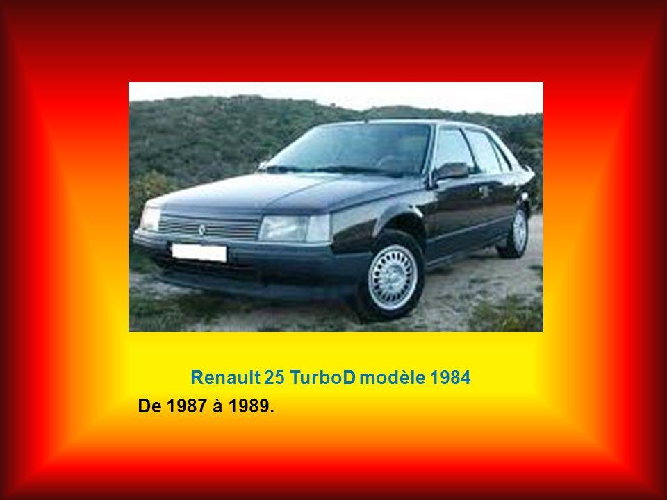 R 25 TurboD modèle 1987 De 1989 à 1991.