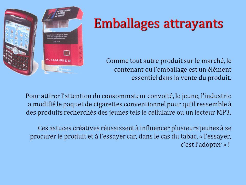 Emballages attrayants Emballages attrayants Comme tout autre produit sur le marché, le contenant ou lemballage est un élément essentiel dans la vente