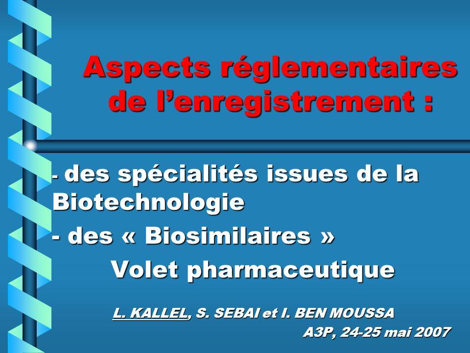 Enregistrement dune spécialité pharmaceutique L objectif denregistrer une spécialité pharmaceutique est lobtention dune AMM.
