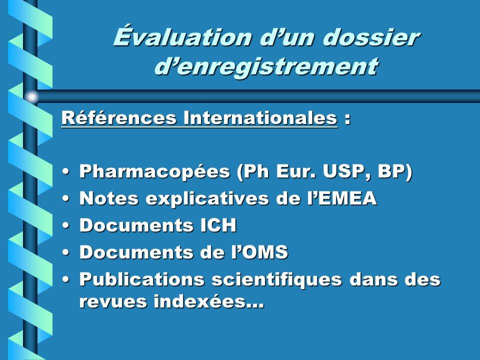 Évaluation dun dossier denregistrement 3 critères fondamentaux pour un médicament : Qualité, Sécurité, Efficacité