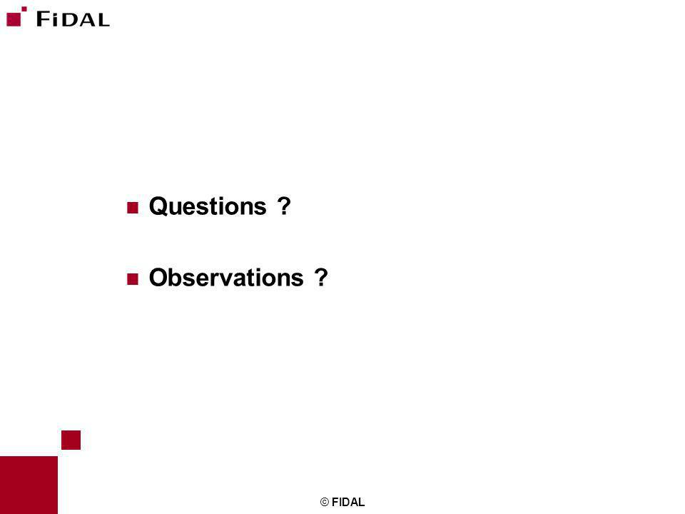 © FIDAL Questions ? Observations ?