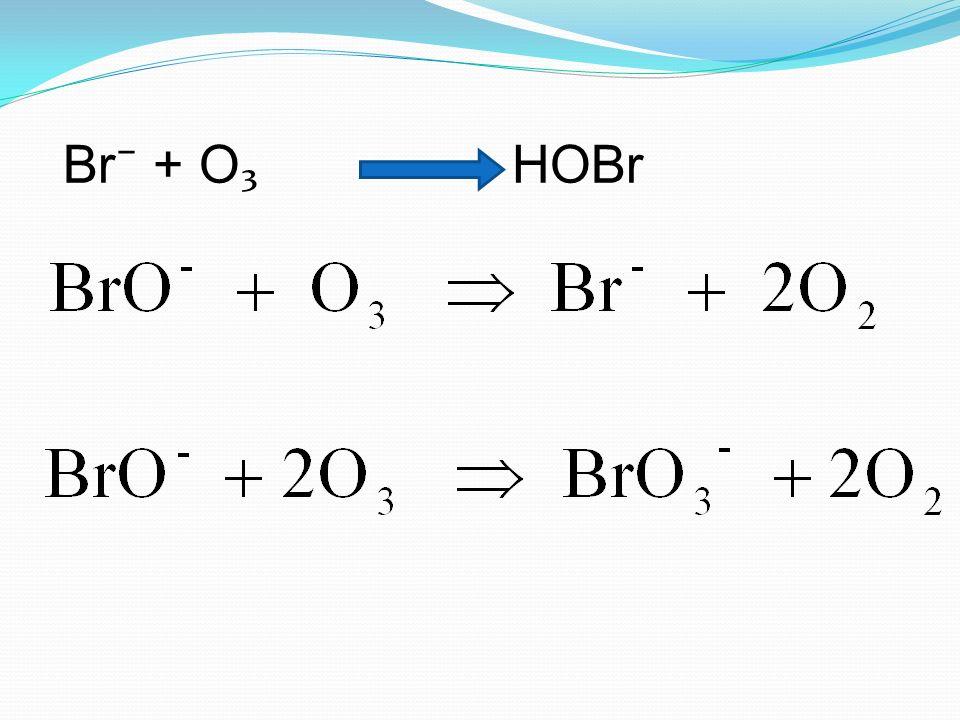 Br + O HOBr