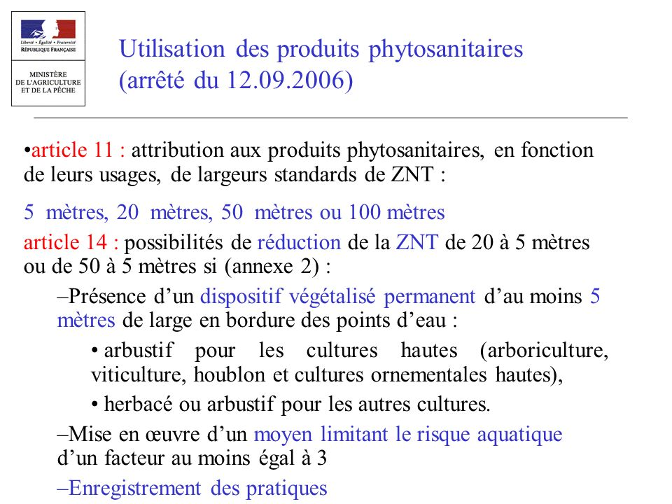 article 11 : attribution aux produits phytosanitaires, en fonction de leurs usages, de largeurs standards de ZNT : 5 mètres, 20 mètres, 50 mètres ou 1