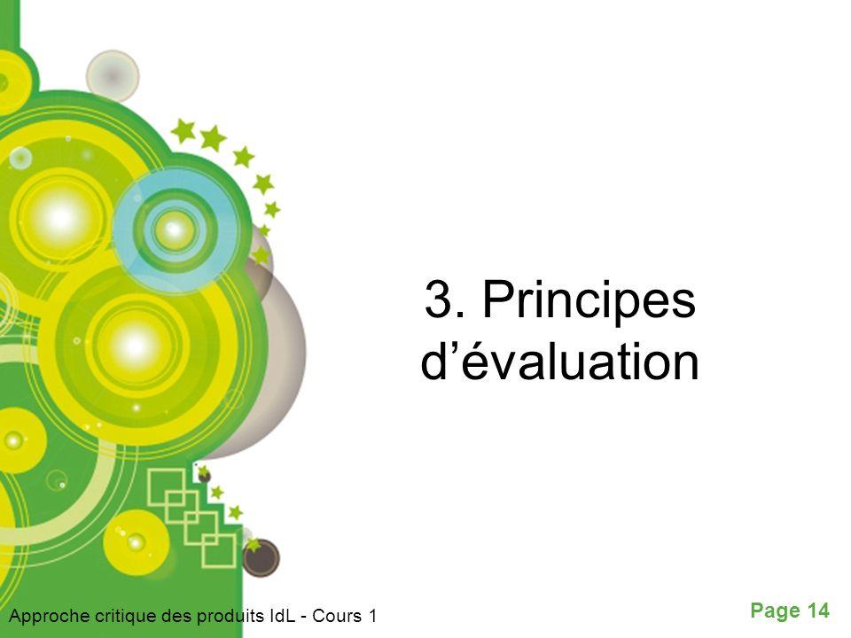 Page 14 3. Principes dévaluation Approche critique des produits IdL - Cours 1