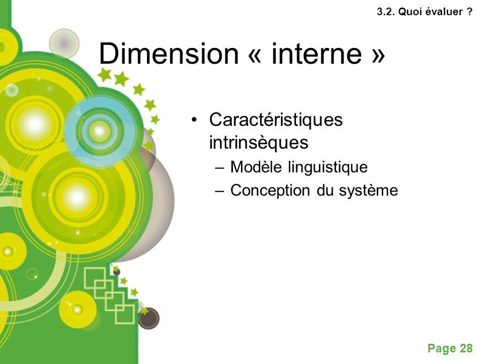 Page 28 Dimension « interne » Caractéristiques intrinsèques –Modèle linguistique –Conception du système 3.2.