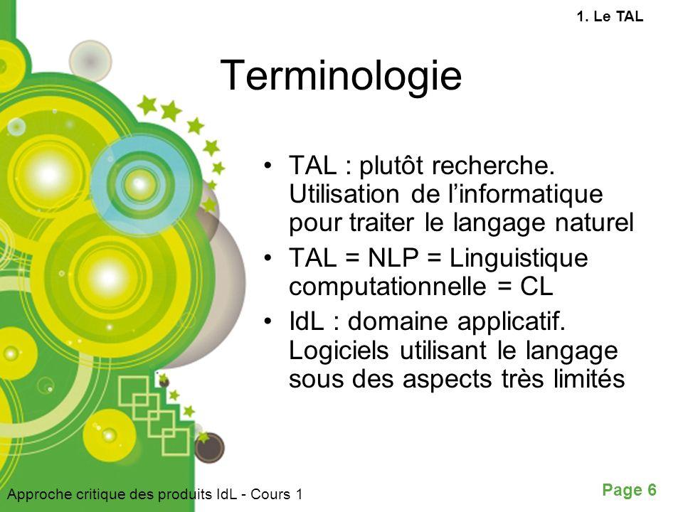 Page 6 Terminologie TAL : plutôt recherche.