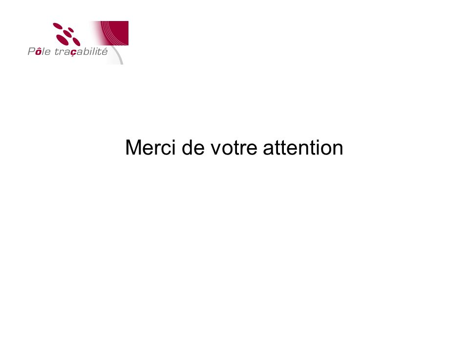 ® Merci de votre attention