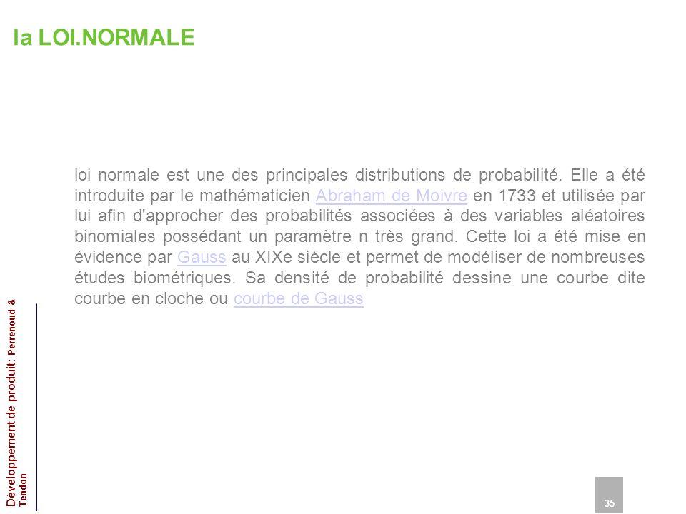 la LOI.NORMALE loi normale est une des principales distributions de probabilité.