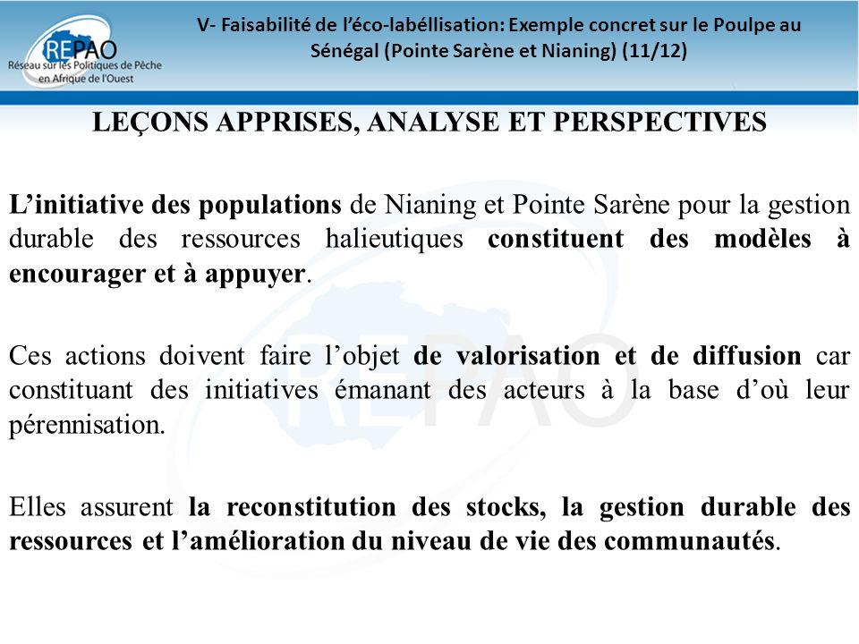 V- Faisabilité de léco-labéllisation: Exemple concret sur le Poulpe au Sénégal (Pointe Sarène et Nianing) (11/12) LEÇONS APPRISES, ANALYSE ET PERSPECT