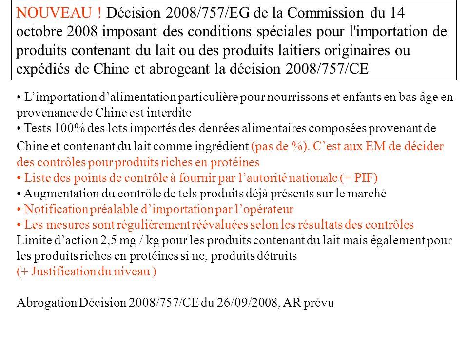 NOUVEAU ! Décision 2008/757/EG de la Commission du 14 octobre 2008 imposant des conditions spéciales pour l'importation de produits contenant du lait