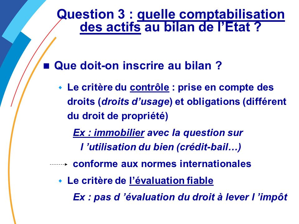Question 3 : quelle comptabilisation des actifs au bilan de lEtat .