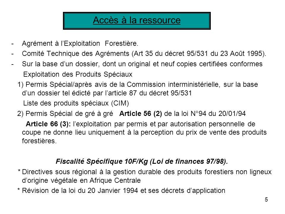 5 -Agrément à lExploitation Forestière.