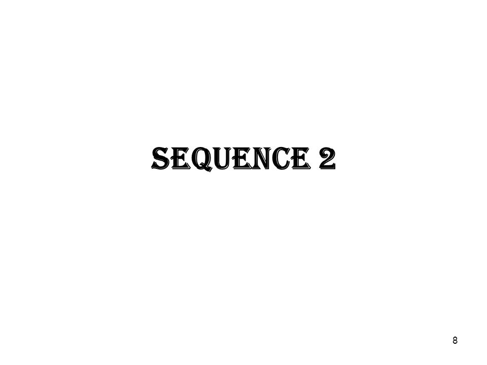 8 SEQUENCE 2