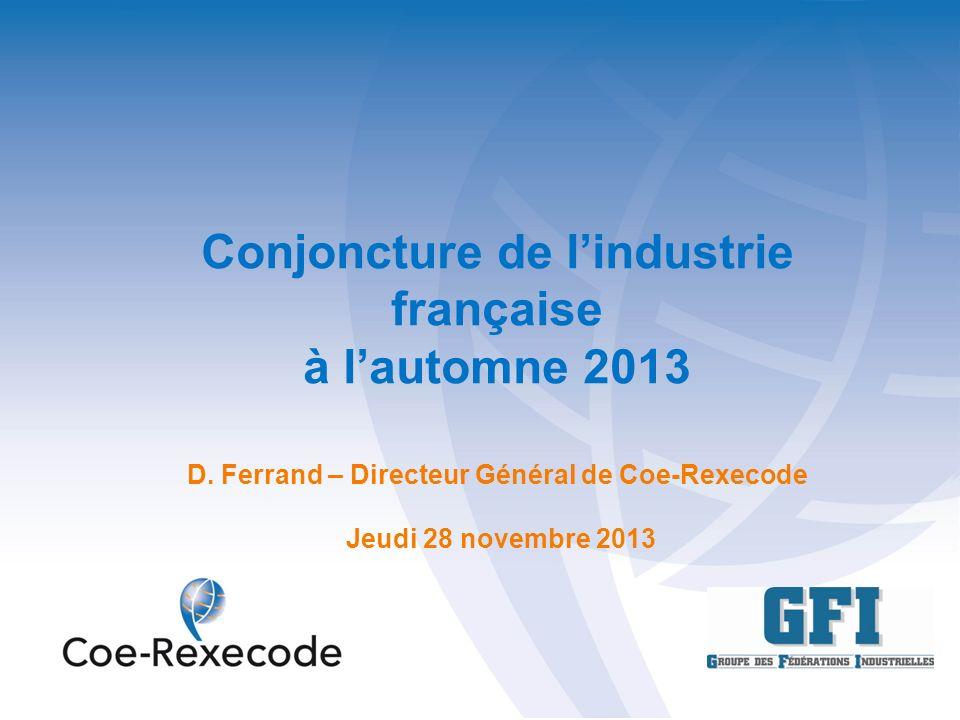 Conjoncture de lindustrie française à lautomne 2013 D.