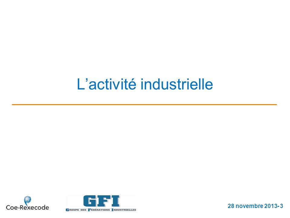 Lactivité industrielle 28 novembre 2013- 3