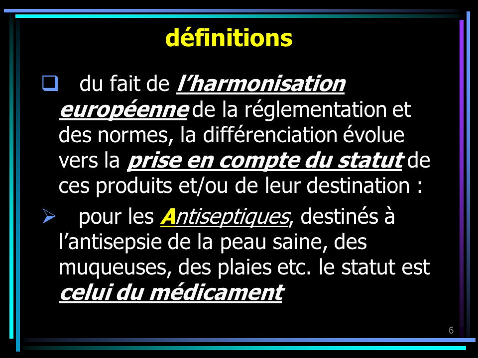 6 définitions du fait de lharmonisation européenne de la réglementation et des normes, la différenciation évolue vers la prise en compte du statut de