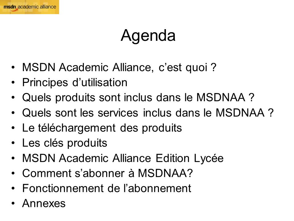 Agenda MSDN Academic Alliance, cest quoi .