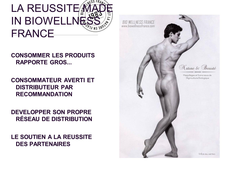 LA REUSSITE MADE IN BIOWELLNESS FRANCE CONSOMMER LES PRODUITS RAPPORTE GROS... CONSOMMATEUR AVERTI ET DISTRIBUTEUR PAR RECOMMANDATION DEVELOPPER SON P