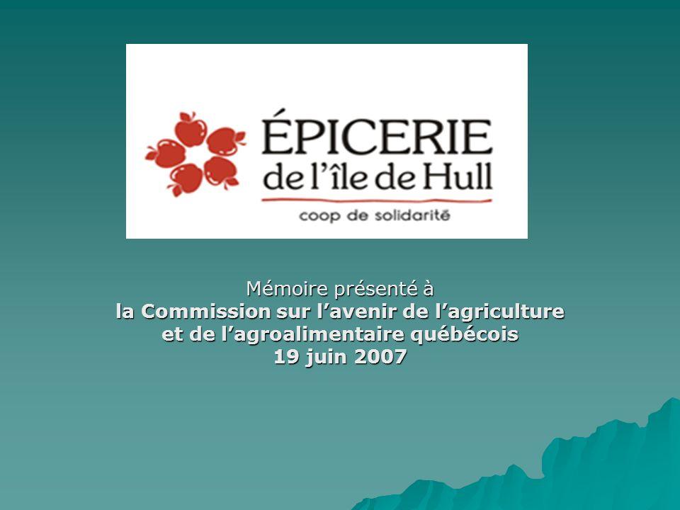 Mémoire présenté à la Commission sur lavenir de lagriculture et de lagroalimentaire québécois 19 juin 2007