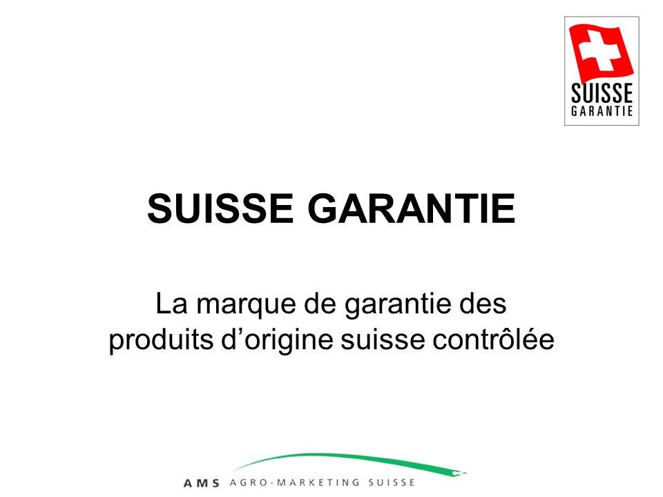 SUISSE GARANTIE La marque de garantie des produits dorigine suisse contrôlée