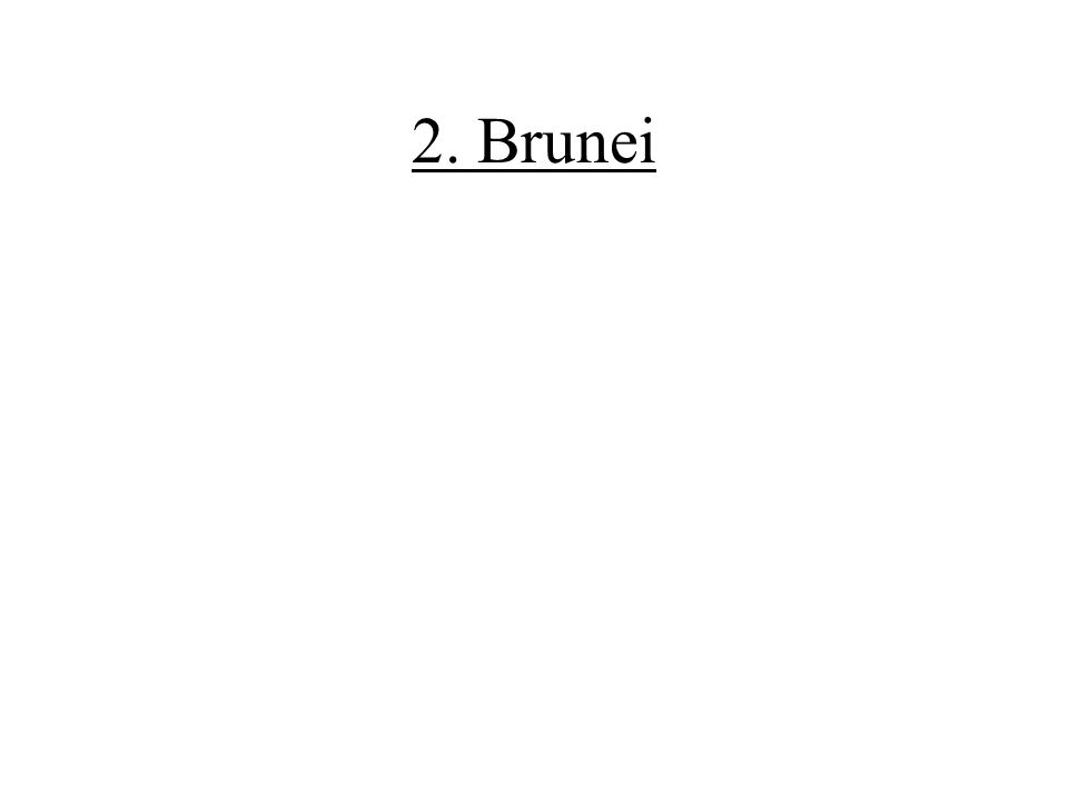 2. Brunei